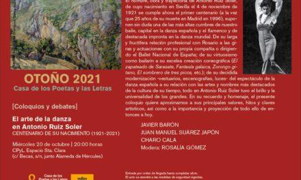 La Casa de los Poetas y las Letras dedica su cita semanal al arte de la danza de Antonio Ruiz Soler